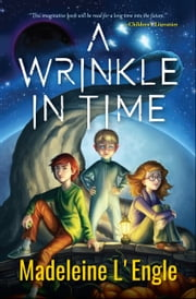 A Wrinkle in Time ebook by Madeleine L'Engle, Digital Fire