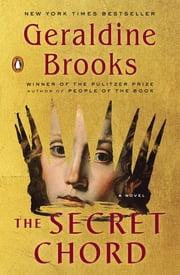 The Secret Chord - A Novel ebook by Geraldine Brooks