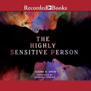 The Highly Sensitive Person audiolibro by Elaine N. Aron, Ph.D.