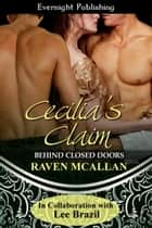 Cecilia's Claim ebook by Raven McAllan