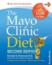 The Mayo Clinic Diet - Second Edition ebook by Donald Hensrud, M.D.