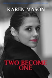 Two Become One ebook by Karen Mason