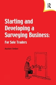 Starting and Developing a Surveying Business ebook by Austen Imber