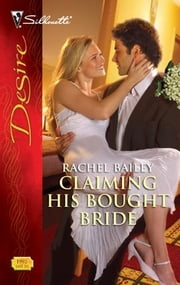 Claiming His Bought Bride ebook by Rachel Bailey