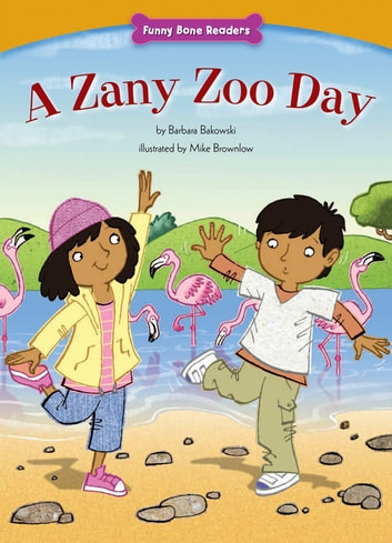 A Zany Zoo Day ebook by Barbara  Bakowski