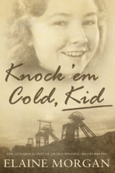 Knock 'Em Cold, Kid ebook by Elaine Morgan