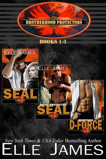 Brotherhood Protectors Vol 1 - Books 1-3 ebook by Elle James