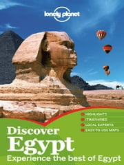 Lonely Planet Discover Egypt ebook by Lonely Planet, Michael Benanav, Jessica Lee,...