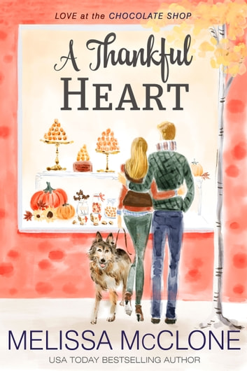 A Thankful Heart ebook by Melissa McClone