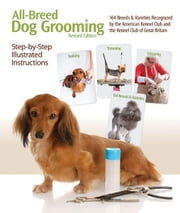 All-Breed Dog Grooming ebook by Denise Dobish, et al.