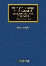 Bills of Lading and Bankers' Documentary Credits ebook by Paul Todd