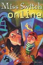 Miss Switch Online ebook by Barbara Brooks Wallace