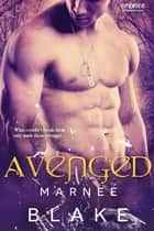 Avenged ebook by Marnee Blake