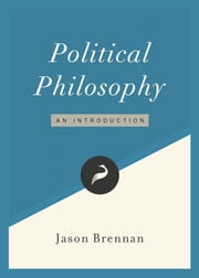 Political Philosophy - An Introduction ebook by Jason Brennan