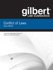 Gilbert Law Summaries on Conflict of Laws, 18th ebook by Herma Kay