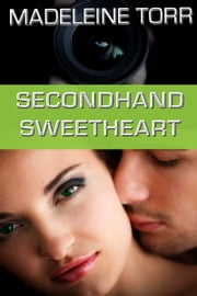 Secondhand Sweetheart - Pictures of Romance #1 ebook by Madeleine Torr