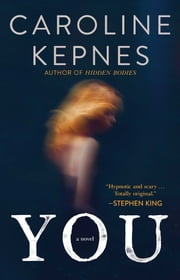 You - A Novel ebook by Caroline Kepnes