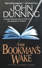The Bookman's Wake ebook by John Dunning