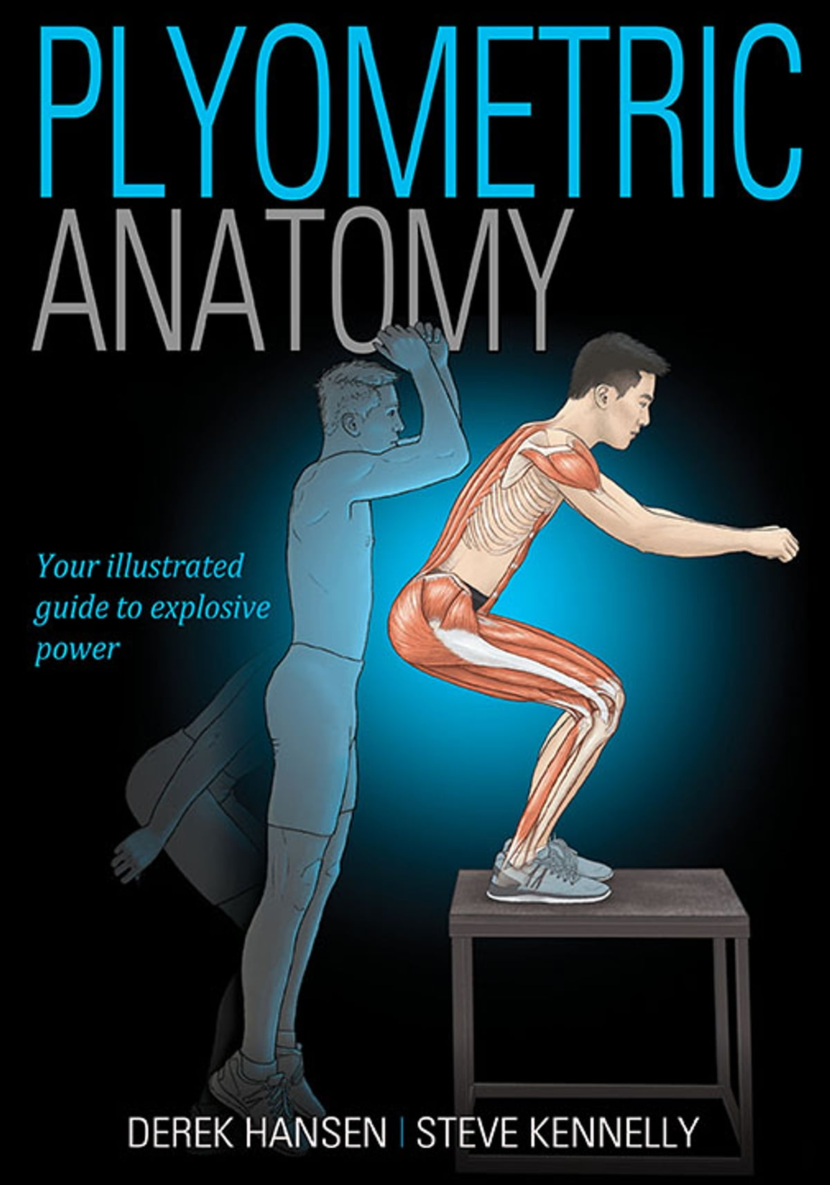 Plyometric Anatomy eBook by Derek Hansen - 9781492559535 | Rakuten Kobo