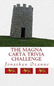 The Magna Carta Trivia Challenge ebook by Jonathan Ozanne