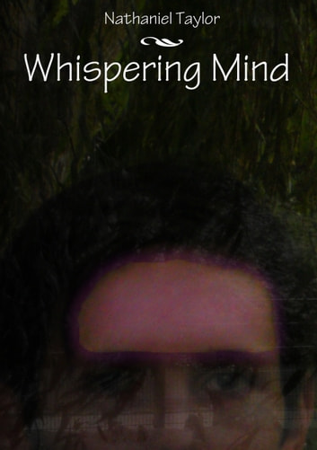 Whispering Mind ebook by Nathaniel Taylor