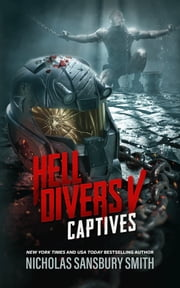 Hell Divers V: Captives ebook by Nicholas Sansbury Smith