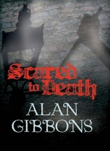 Hell's Underground: Scared to Death ebook by Alan Gibbons