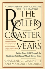 The Rollercoaster Years ebook by Charlene C. Giannetti,Margaret Sagarese