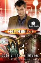 Doctor Who: Code of the Krillitanes ebook by Justin Richards