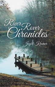 River Rover Chronicles ebook by Joyce Kramer