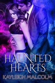 Haunted Hearts ebook by Kayleigh Malcolm