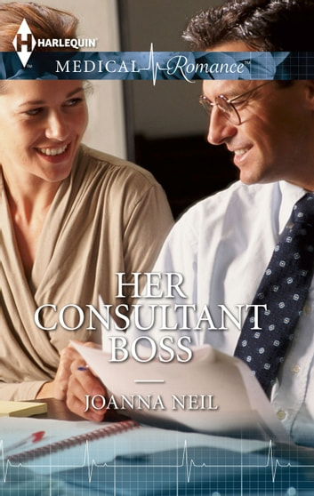HER CONSULTANT BOSS ebook by Joanna Neil