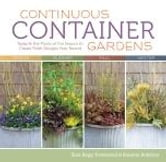 Continuous Container Gardens - Swap In the Plants of the Season to Create Fresh Designs Year-Round ebook by Roanne Robbins,Sara Begg Townsend
