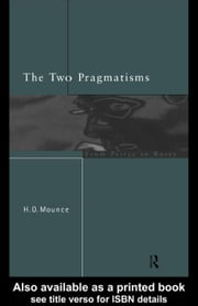 The Two Pragmatisms ebook by Mounce, Howard