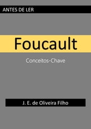 Antes de Ler Foucault ebook by Kobo.Web.Store.Products.Fields.ContributorFieldViewModel