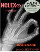Nclex® Review - Basic Care ebook by Aaron Reed