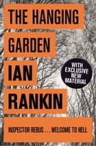 The Hanging Garden ebook by Ian Rankin