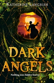 Dark Angels ebook by Katherine Langrish