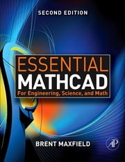 Essential Mathcad for Engineering, Science, and Math w/ CD ebook by Brent Maxfield