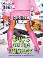 She's On the Money ebook by Stephanie Feagan