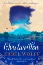 Ghostwritten ebook by Isabel Wolff