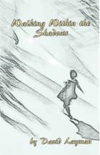 Walking Within The Shadows ebook by David Layman