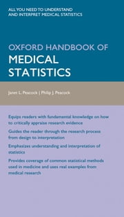 Oxford Handbook of Medical Statistics ebook by Professor Janet Peacock,Dr Philip Peacock