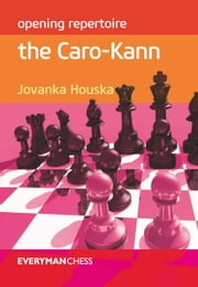 Opening Repertoire: The Caro-Kann ebook by Jovanska Houska