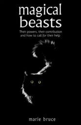 Magical Beasts ebook by Marie Bruce