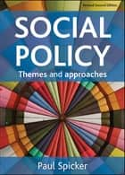 Social policy 電子書籍 by Spicker, Paul