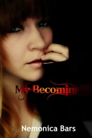 My Becoming ebook by Nemonica Bars