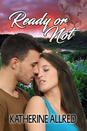 Ready or Not ebook by Katherine Allred