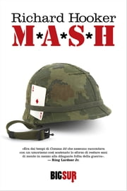 M*A*S*H ebook by Marco Rossari, Richard Hooker