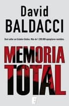 Memoria total (Amos Decker 1) - Serie Amos Decker vol. I ebook by David Baldacci